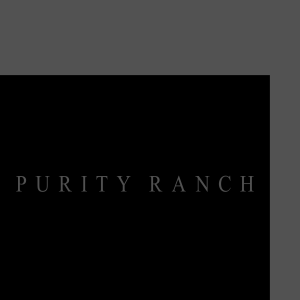 Purity Ranch